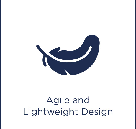 Agile and lightweight design